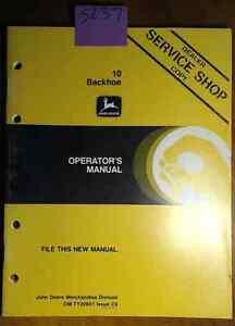 JOHN DEERE OPERATOR`S MANUAL FOR 10 BACKHOE