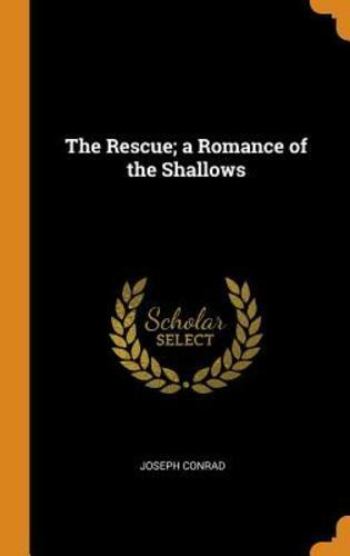 The Rescue A Romance Of The Shallows Isbn 0344972399 Isbn 13