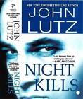 Night Kills by John Lutz (Paperback, 2008)