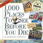 1 000 Places to See Before You Die 2017 Calendar Schultz Patricia