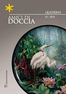 Amici di Doccia. Quaderni. Vol. 11. 2018 - [Polistampa]