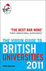 The Virgin Guide to British Universities 2011 by Piers Dudgeon (Paperback, 2010)