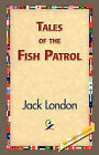 Tales of the Fish Patrol by Jack London (Hardback, 2007)