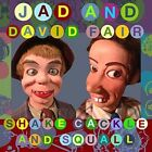 Shake Cackle and Squall - Jad Vinyl