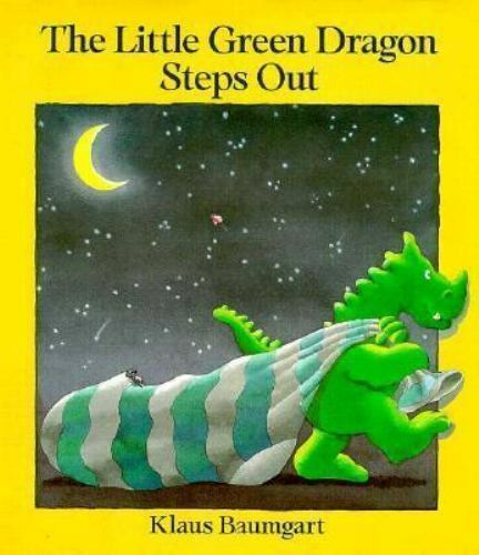 The Little Green Dragon Steps Out by Klaus Baumgart