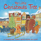 The Little Christmas Tree: A Sparkling Story with Flaps to Lift! by Anness Publishing (Board book, 2015)