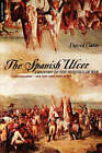 The Spanish Ulcer: A History of Peninsular War by David Gates (Paperback, 2001)