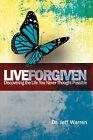 Live Forgiven by Jeff Warren (Paperback / softback, 2008)