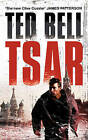 Tsar by Ted Bell (Paperback, 2009)