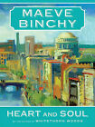 Heart and Soul by Maeve Binchy (Paperback / softback, 2010)