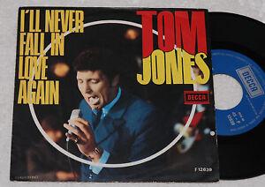 TOM-JONES-7-034-I-039-LL-NEVER-FALL-1-PR-ITALY-1968-TOP-NM
