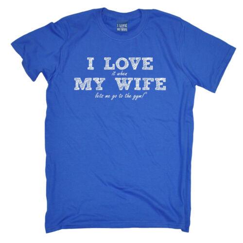 I Love It When My Wife à Gym MENS T-SHIRT tee birthday husband training funny