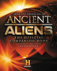 Ancient Aliens: The Official Companion Book by The Producers of Ancient Aliens (Hardback, 2016)