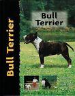 Bull Terrier by Bethany Gibson (Hardback, 2000)