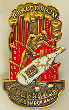 USSR Soviet Russian Badge SOCIALISM AND ALCOHOLISM ARE INCOMPATIBLE C 1920c Copy