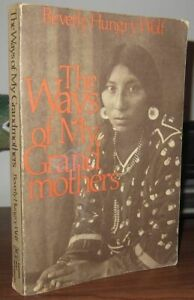 Wolf, Beverly Hungry THE WAYS OF MY GRANDMOTHERS  1st Edition 1st Printing