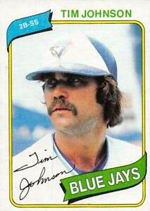 trading card Topps BLUE JAYS 1980 TIM JOHNSON  #297