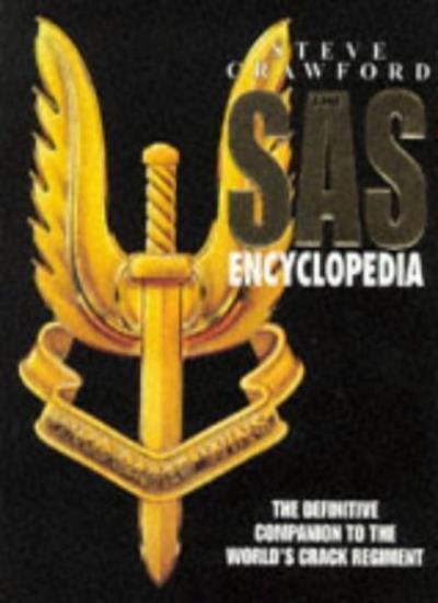 The SAS Encyclopedia By Steve Crawford