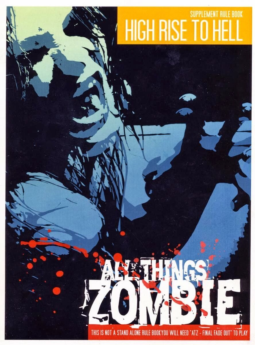 HIGH RISE TO HELL - ALL THINGS ZOMBIE SUPPLEMENT - 2 HOUR WARGAMES -