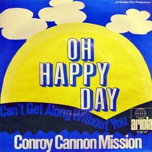 7-034-CONROY-CANNON-MISSION-Oh-Happy-Day-EDWIN-HAWKINS-ARIOLA-Gospel-Religious-1969