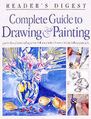 Complete Guide to Drawing and Painting (Readers Digest), Reader's Digest, Very G