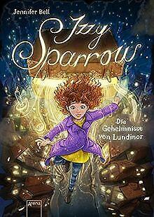 Izzy Sparrow. Die Geheimnisse von Lundinor (1) de Bell, Je... | Livre | état bon