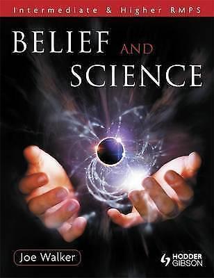 Belief and Science: Intermediate and Higher RMPS by Joe Walker (Paperback, 2009)