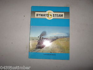 New-South-Wales-Railways-Byways-Of-Steam-Number-5-Eveleigh-Press-new-copy
