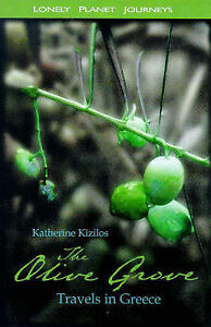 Very-Good-Lonely-Planet-Journeys-The-Olive-Grove-Paperback-Kizilos-Kather