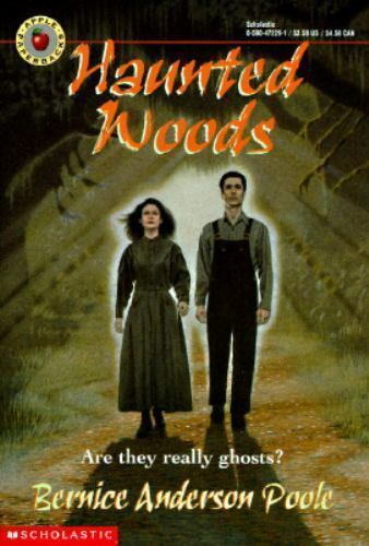 Haunted Woods by Poole, Bernice Anderson