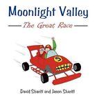 Moonlight Valley The Great Race 9781438918655 by David Sharifi Paperback