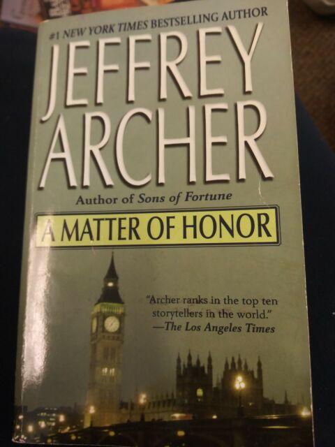 A Matter of Honor by Jeffrey Archer (2004, Mass Market)