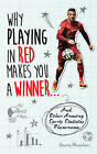 Why Playing in Red Makes You a Winner... by Gavin Newsham (Paperback, 2015)