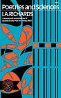Poetries and Sciences, A Reissue of Science and Poetry (1926, 1935) with Commentary by I. A. Richards (Paperback, 2012)