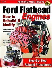 SA379 Ford Flathead Engines: How to Rebuild & Modify V8 Flat 6 V6 Step By Step