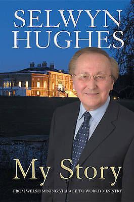 Selwyn Hughes: My Story by Hughes, Selwyn, Acceptable Book (Paperback) Fast & FR