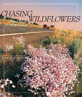 Chasing Wildflowers: A Mad Search for Wild Gardens by Scott Calhoun (Paperback / softback, 2007)