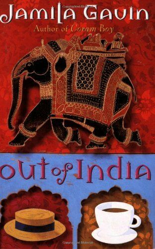Out of India: An Anglo-Indian Childhood By Jamila Gavin