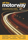 Off the Motorway by Shirley Smith, Paul Smith (Paperback, 2004)