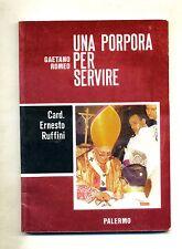 Gaetano Romeo # UNA PORPORA PER SERVIRE - Card. Ernesto Ruffini # 1991