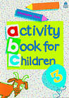Oxford Activity Books for Children: Book 3 by Christopher Clark (Paperback, 1984)