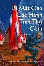 Bi Mat Cua Cac Hanh Tinh Thu Chin : The Secret of the Ninth Planet...