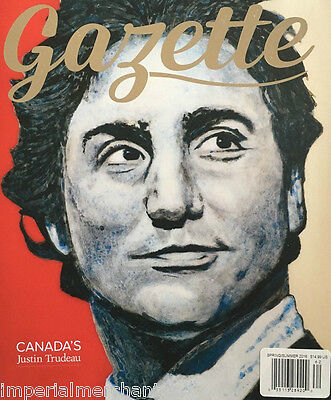 Gazette magazine Justin Trudeau The Grateful Dead Antarctica Tonye Aganaba