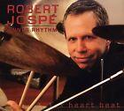 Heart Beat * by Robert Josp' (CD, Apr-2006, Random Chance)