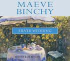 The Silver Wedding by Maeve Binchy (Audio cassette, 2001)