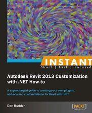 Customizing Autodek Revit 2013 with .NET by Don Rudder (2013, Paperback, New...
