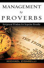 Management by Proverbs by Michael Zigarelli (Hardback, 2008)