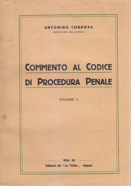 COMMENTO AL CODICE DI PROCEDURA PENALE  2 VOLUMI Antonino Cordova 1934 La Toga