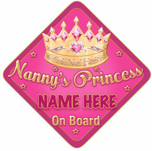 Nannys Princess Car Sign Like Baby//Child On Board Pi//Go