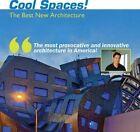 Cool Spaces!: The Best New Architecture by Robert Cramer Ned Thrush George Ivy, Stephen Chung, Harvard-Yenching Professor of Korean History Sun Joo Kim (Hardback, 2014)
